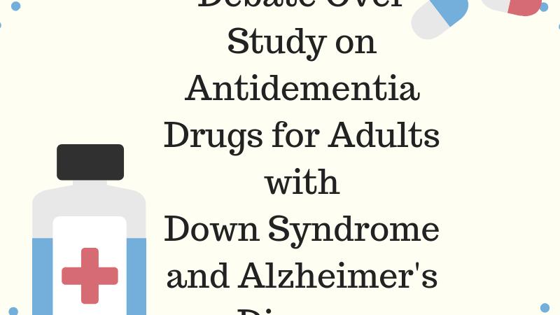 Debate Over Antidementia Drugs